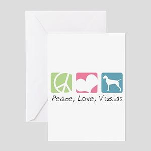 Peace, Love, Vizslas Greeting Card
