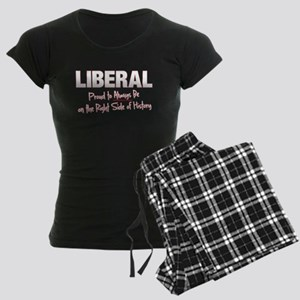LIBERAL: Proud to Always be o Women's Dark Pajamas