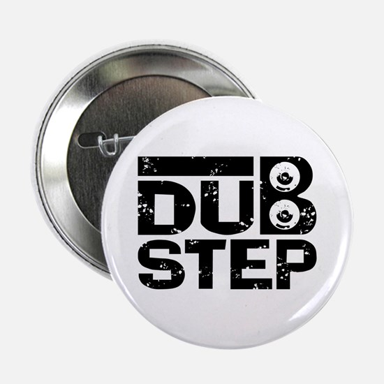 "Dubstep 2.25"" Button"