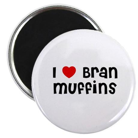 I * Bran Muffins Magnet
