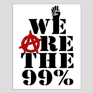 We Are The 99% -- Occupy Wall Street Small Poster