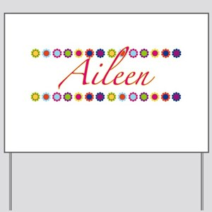 Aileen with Flowers Yard Sign