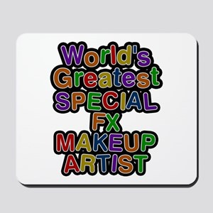 World's Greatest SPECIAL FX MAKEUP ARTIST Mousepad