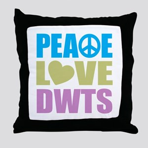 Peace Love DWTS Throw Pillow