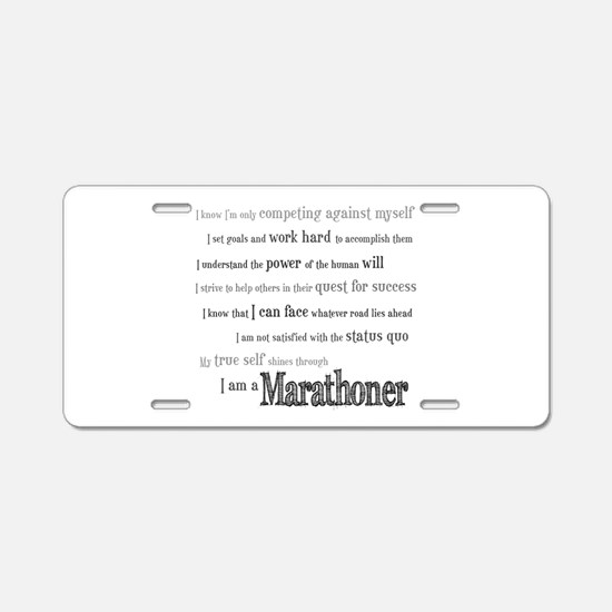 I Am a Marathoner Aluminum License Plate