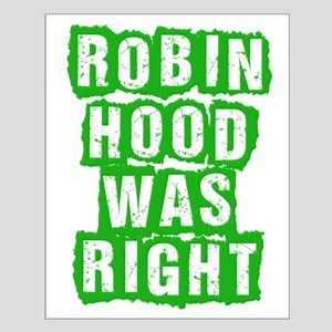 Robin Hood Was Right Small Poster
