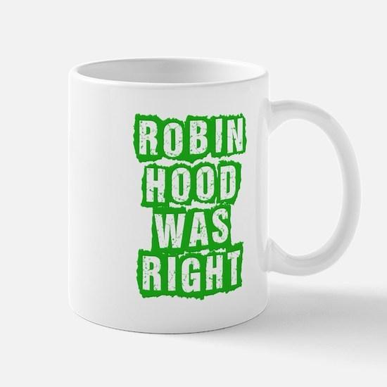Robin Hood Was Right Mug
