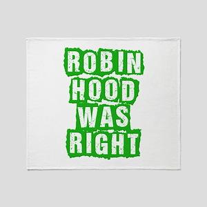 Robin Hood Was Right Throw Blanket