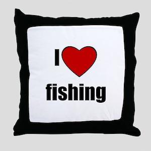 I LOVE FISHING Throw Pillow