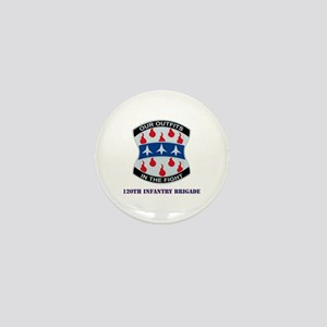 DUI - 120th Infantry Brigade with Text Mini Button