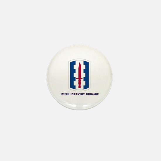 SSI - 120th Infantry Brigade with Text Mini Button