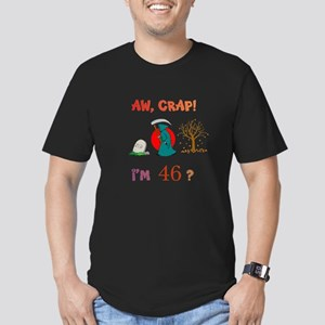 AW, CRAP! I'M 46? Gift Men's Fitted T-Shirt (dark)