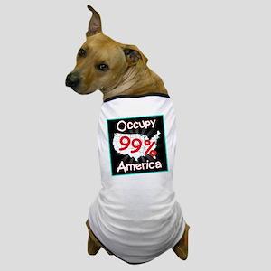occupy america 99 Dog T-Shirt