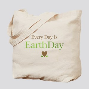 Every Day Earth Day Tote Bag