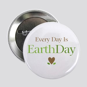 """Every Day Earth Day 2.25"""" Button"""