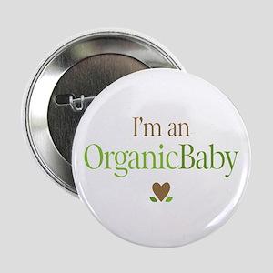 "Organic Baby 2.25"" Button"