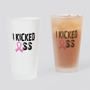 I Kicked Ass Breast Cancer Drinking Glass