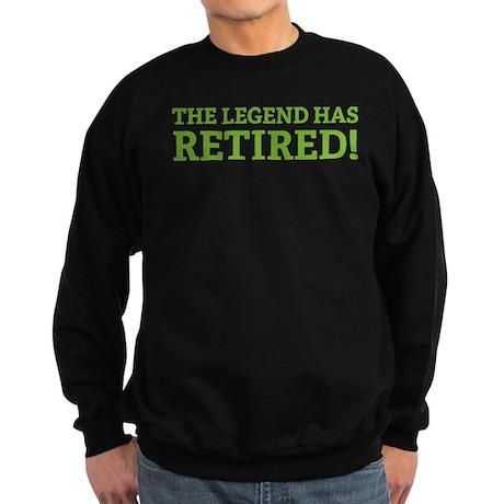 The Legend Has Retired! Sweatshirt (dark)