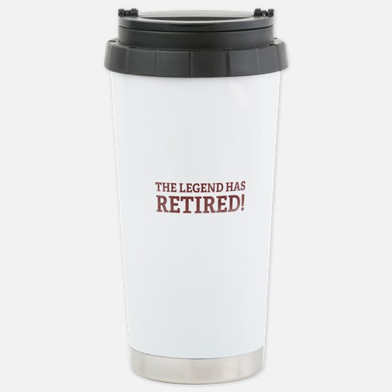 The Legend Has Retired! Stainless Steel Travel Mug
