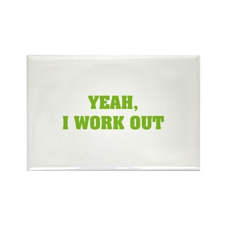 YEAH, I WORK OUT Rectangle Magnet (10 pack)