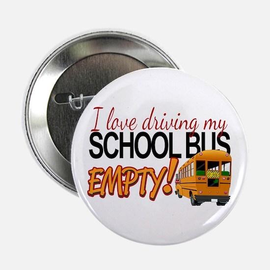 """Bus Driver - Empty Bus 2.25"""" Button"""