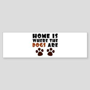 'Where The Dogs Are' Sticker (Bumper)