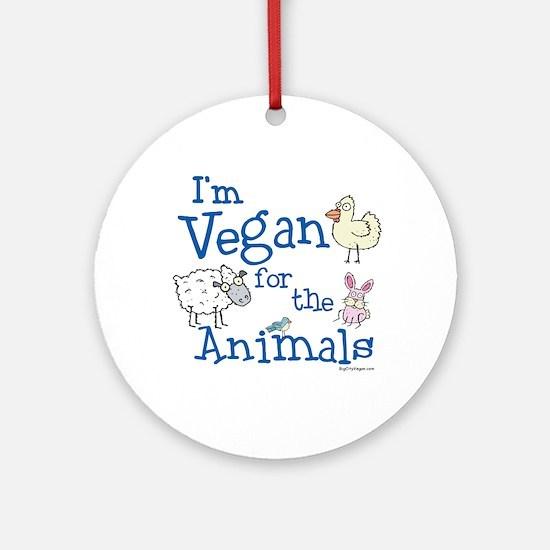 Vegan for Animals Ornament (Round)