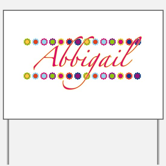 Abbigail with Flowers Yard Sign