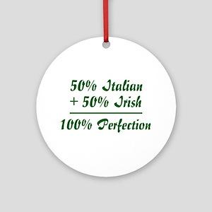 Half Irish, Half Italian Ornament (Round)