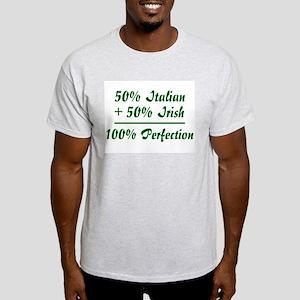 Half Irish, Half Italian Ash Grey T-Shirt
