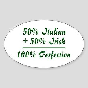Half Irish, Half Italian Oval Sticker