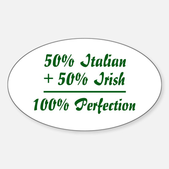 Half Irish, Half Italian Oval Decal