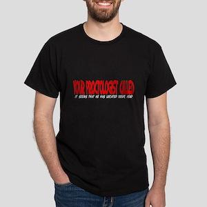 Your Proctologist Black T-Shirt