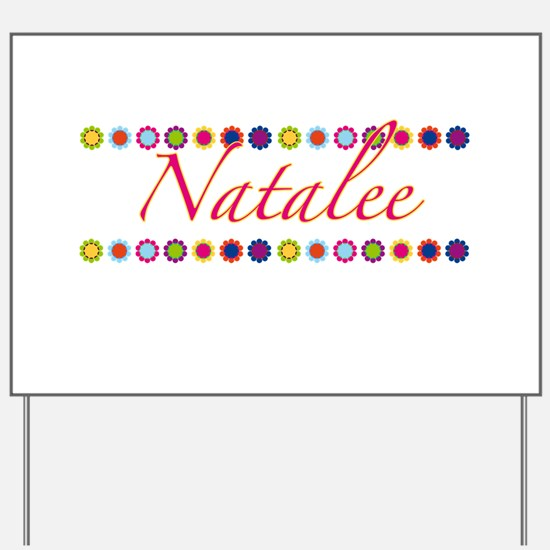 Natalee with Flowers Yard Sign