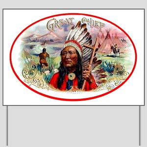 Great Chief Cigar Label Yard Sign