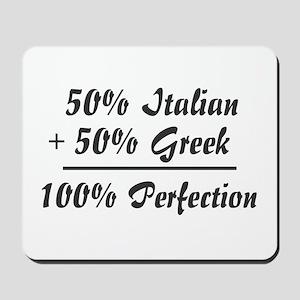 Half Greek, Half Italian Mousepad