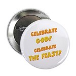 "Celebrate God 2.25"" Button (10 pack)"