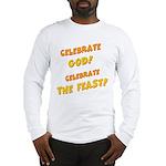 Celebrate God Long Sleeve T-Shirt