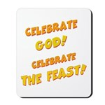 Celebrate God Mousepad