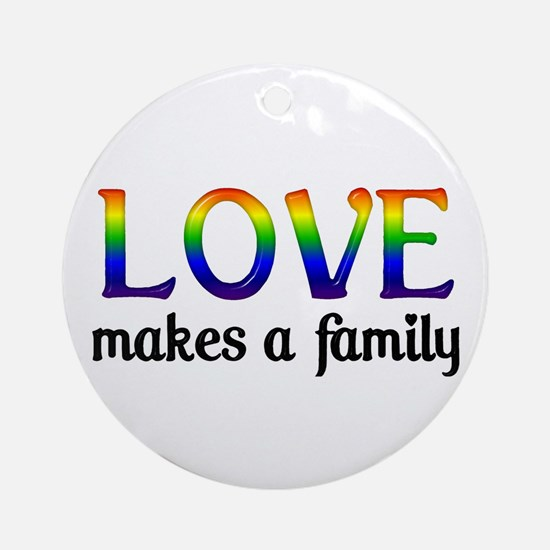 Love Makes A Family Ornament (Round)