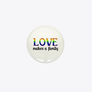 Love Makes A Family Mini Button