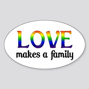 Love Makes A Family Oval Sticker