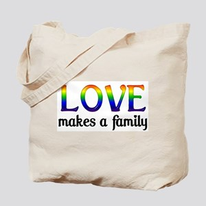 Love Makes A Family Tote Bag