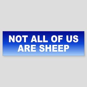 not sheep... Bumper Sticker