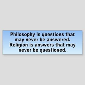 philosophy religion... Bumper Sticker