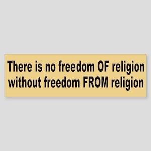 freedom of religion... Bumper Sticker
