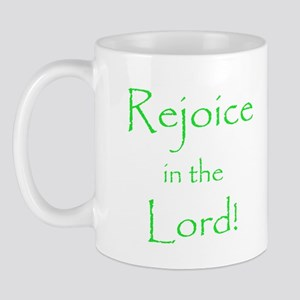 Rejoice in the Lord Mug