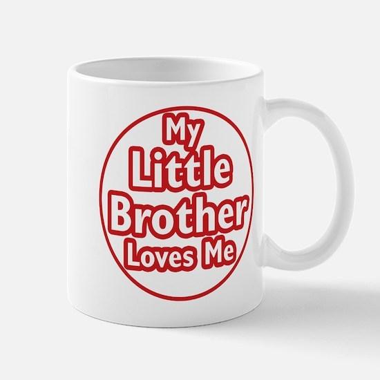 Little Brother Loves Me Mug