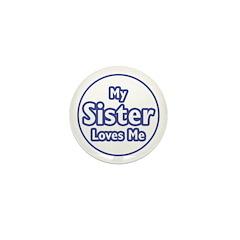 Sister Loves Me Mini Button (100 pack)