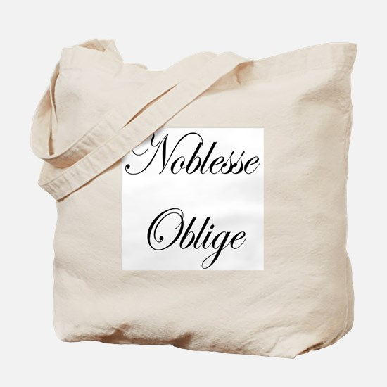 Noblesse Oblige Tote Bag